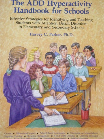 ADD Hyperactivity Handbook for Schools 2nd Edition (P) by Parker