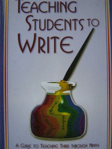 Teaching Students to Write (P) by Scott Purdy