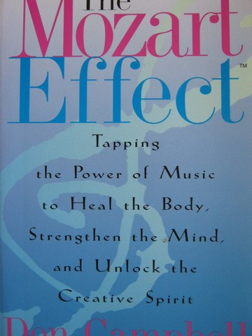 Mozart Effect (P) by Don Campbell