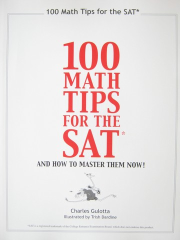 100 Math Tips for the SAT 5th Edition (P) by Charles Gulotta