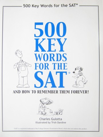 500 Key Words for the SAT 9th Edition (P) by Charles Gulotta