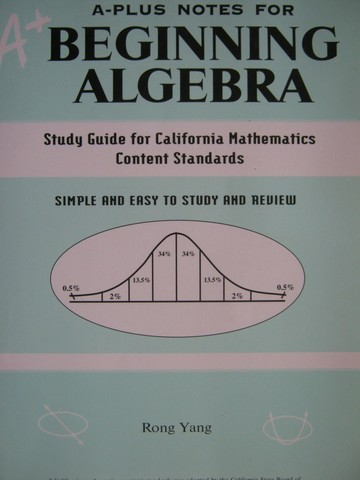 A+ A-Plus Notes for Beginning Algebra (P) by Rong Yang