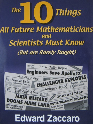 10 Things All Future Mathematicians & Scientists Must Know (P)