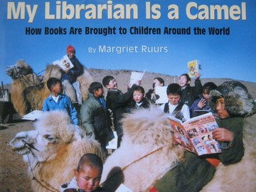 My Librarian Is a Camel (H) by Margriet Ruurs