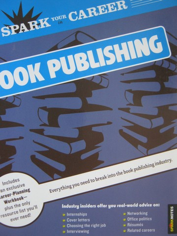 Spark Your Career in Book Publishing (P) by Traci Maynigo