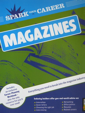 Spark Your Career in Magazines (P) by Veronica Clyde