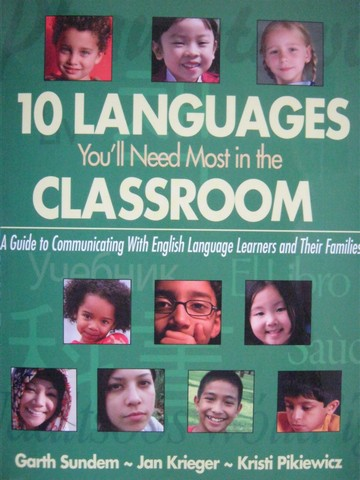 10 Languages You'll Need Most in the Classroom (P) by Sundem,