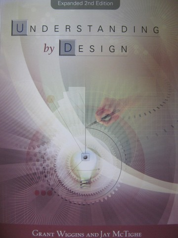 Understanding by Design Expanded 2nd Edition (P) by Wiggins,