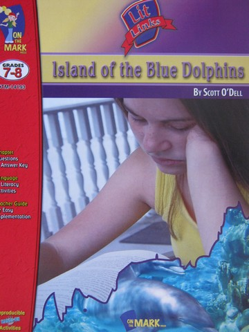 Lit Links Island of the Blue Dolphins Grades 7-8 (P)