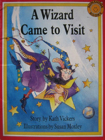Sunshine Books A Wizard Came to Visit (P) by Kath Vickers