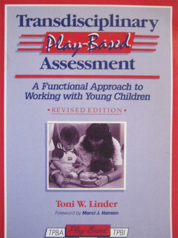 Transdisciplinary Play-Based Assessment Revised Edition (Spiral)