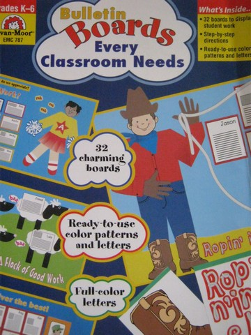 Bulletin Boards Every Classroom Needs (P) by Evans & Moore