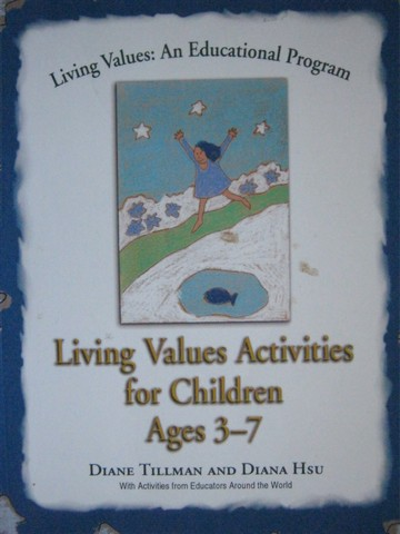 Living Values Activities for Children Ages 3-7 (P) by Tillman,