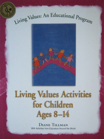 Living Values Activities for Children Ages 8-14 (P) by Tillman