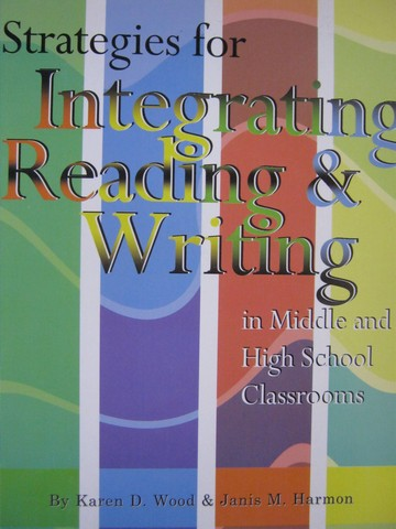 Strategies for Integrating Reading & Writing (P) by Wood,