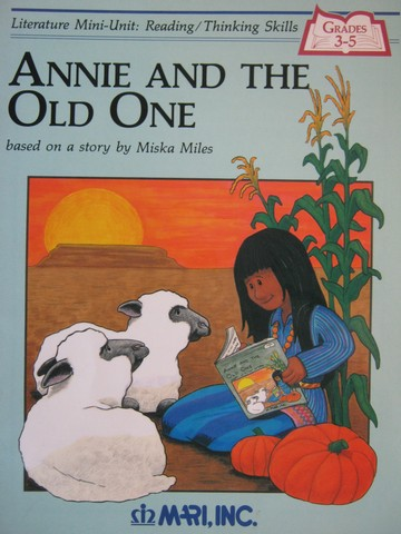 Literature Mini-Unit Annie & the Old One (P) by Lovelady