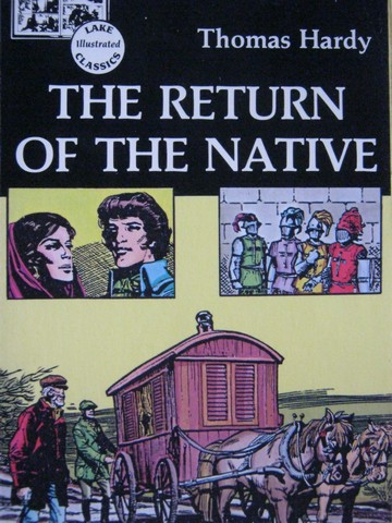 Lake Illustrated Classics The Return of the Native (P) by Hardy