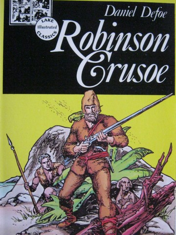 Lake Illustrated Classics Robinson Crusoe (P) by Daniel Defoe