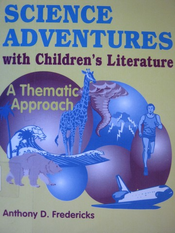 Science Adventures with Children's Literature (P) by Fredericks