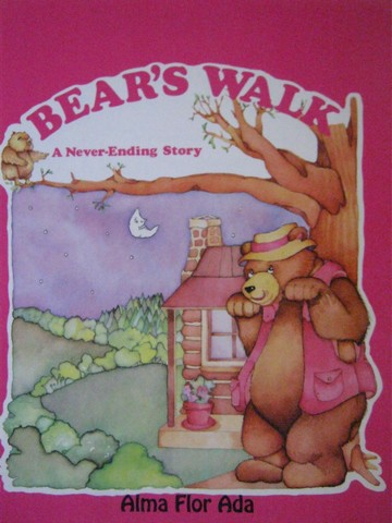 Bear's Walk A Never Ending Story (P) by Alma Flor Ada