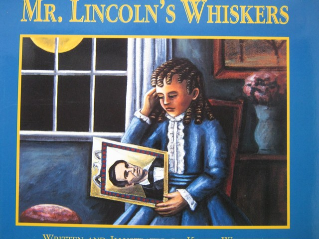 Mr. Lincoln's Whiskers (P) by Karen Winnick
