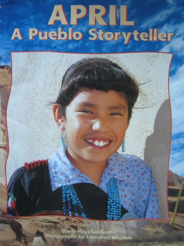 April A Pueblo Storyteller (P) by Diane Hoyt-Goldsmith