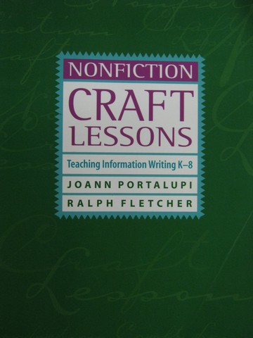 Nonfiction Craft Lessons Teaching Information Writing K-8 (P)