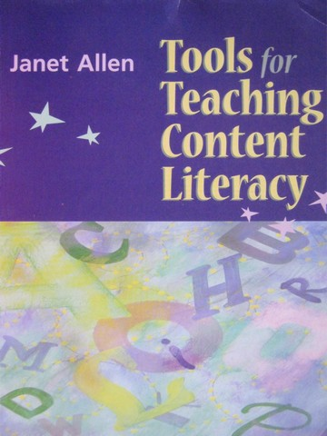 Tools for Teaching Content Literacy (P) by Janet Allen