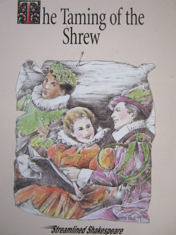 William Shakespeare's The Taming of the Shrew (P) by Anderson,