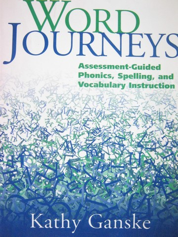 Word Journeys Assessment-Guided Phonics Spelling (P)