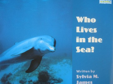 Book Shop B Who Lives in the Sea? (P) by Sylvia M James