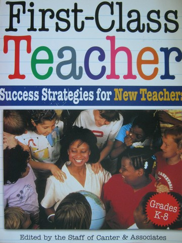 First-Class Teacher Grades K-8 (P) by Langness, Hook, Provisor