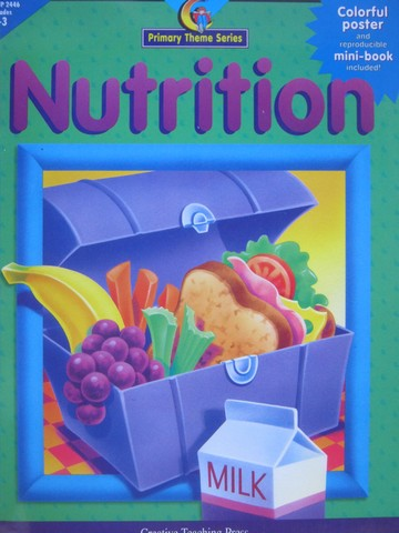 Nutrition Primary Theme Series Grades 1-3 (P) by Kato & Graves