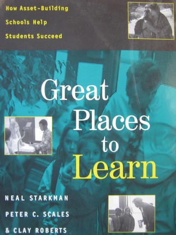 Great Places to Learn (P) by Starkman, Scales, & Roberts
