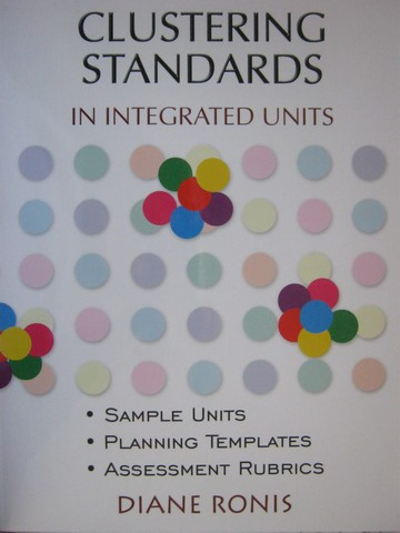 Clustering Standards in Integrated Units (P) by Diane Ronis