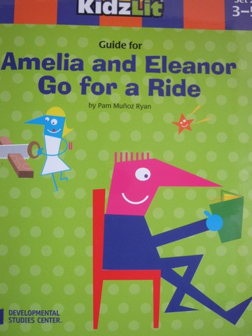 AfterSchool KidzLit Guide for Amelia & Eleanor Go for a Ride (P)