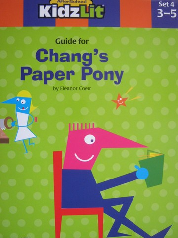 AfterSchool KidzLit Guide for Chang's Paper Pony (P) by Coerr