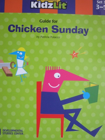 AfterSchool KidzLit Guide for Chicken Sunday (P) by Polacco