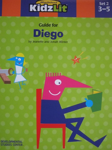 AfterSchool KidzLit Guide for Diego (P) by Jeanette Winter