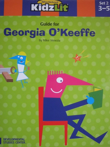 AfterSchool KidzLit Guide for Georgia O'Keeffe (P) by Venezia