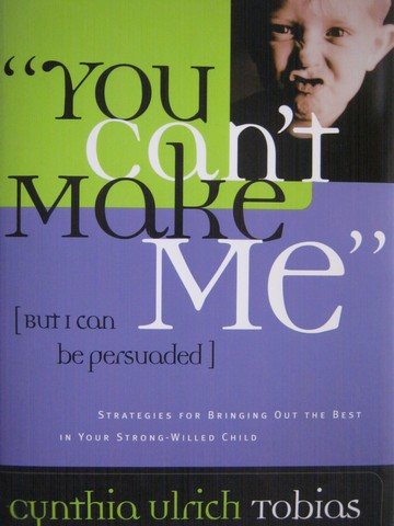 """You Can't Make Me"" (H) by Cynthia Ulrich Tobias - Click Image to Close"