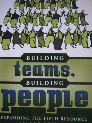 Building Teams Building People 2nd Edition (P) by Harvey,