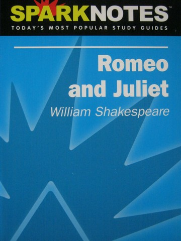 SparkNotes Romeo & Juliet (P) by Brian Phillips