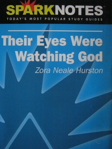 SparkNotes Their Eyes Were Watching God (P) by Natchez,