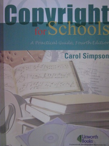 Copyright for Schools 4th Edition (P) by Carol Simpson