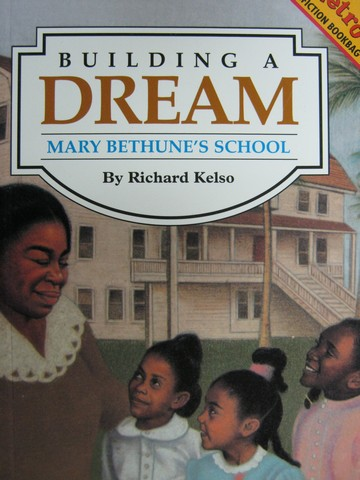 Metro Nonfiction Bookbag Building a Dream (P) by Richard Kelso