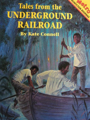Metro Nonfiction Bookbag Tales from the Underground Railroad (P)