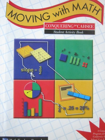 Moving with Math Conquering CAHSEE Student Activity Book (P)