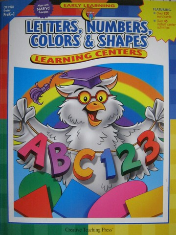 Letters Numbers Colors & Shapes Learning Center PreK-1 (P)