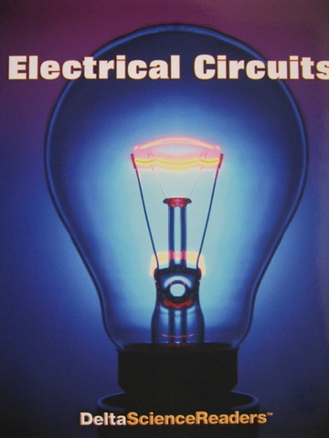 Delta Science Readers Electrical Circuits (P)